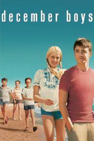 December Boys – Băieții din decembrie (2007)