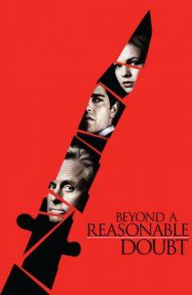 Beyond a Reasonable Doubt – Vinovat și victimă (2009)