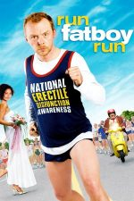 Run, Fat Boy, Run – Fugi, grăsane! (2007)