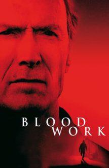 Blood Work – Legătură de sânge (2002)