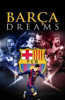 Barca Dreams – Un vis numit Barca (2015)