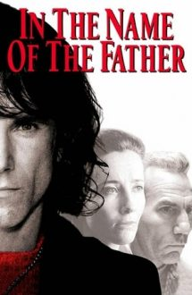 In the Name of the Father – În numele tatălui (1993)