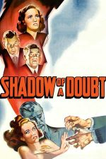 Shadow of a Doubt – Îndoiala (1943)