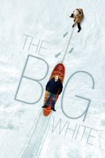 The Big White – Marele Alb (2005)