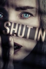 Shut In – Intrusul (2016)