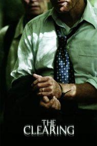 The Clearing – Răpire de persoană (2004)
