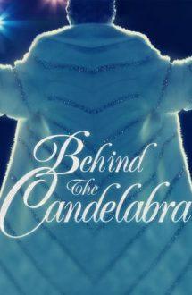 Behind the Candelabra – Viața mea cu Liberace (2013)