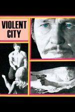 Violent City – Un oraș violent (1970)