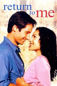 Return to Me – Întoarce-te la mine (2000)