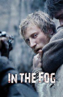 In the Fog – În ceață (2012)