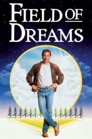 Field of Dreams – Terenul de baseball (1989)