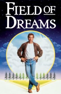 Field of Dreams – Terenul de baseball (1989)