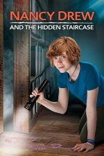Nancy Drew and the Hidden Staircase – Nancy Drew și scările secrete (2019)