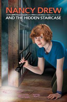 Nancy Drew and the Hidden Staircase – Nancy Drew și scările secrete (2019)
