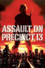 Assault on Precinct 13 – Atac la secția 13 (1976)