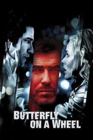 Butterfly on a Wheel – Jocul terorii (2007)