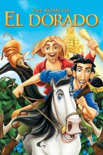 The Road to El Dorado – Drumul spre El Dorado (2000)