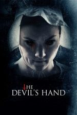 The Devil's Hand – Mâna Diavolului (2014)
