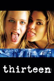 Thirteen – Treisprezece (2003)
