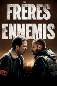Close Enemies – Dușmani aliați (2018)