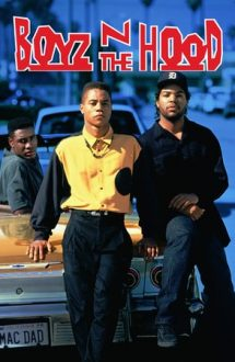 Boyz n the Hood – Băieții din cartier (1991)