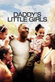 Daddy's Little Girls – Totul pentru fetele mele (2007)