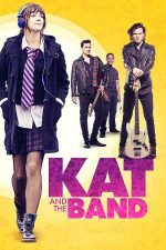 Kat and the Band – Kat și trupa (2020)