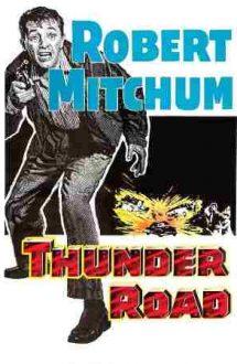 Thunder Road – Contrabandiștii (1958)