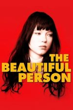 The Beautiful Person – Frumoasa persoană (2008)