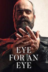 Eye for an Eye – Cum îți așterni (2019)