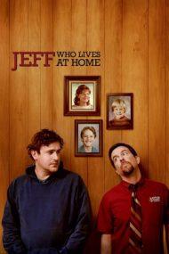 Jeff, Who Lives at Home – Rufele se spală în familie (2011)