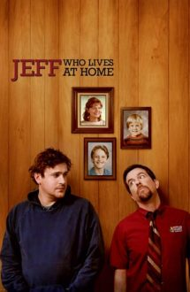 Jeff, Who Lives at Home – Rufele se spală în familie (2011)