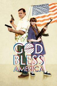God Bless America – Dumnezeu să binecuvânteze America (2011)