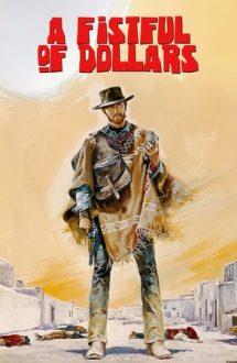 A Fistful of Dollars – Pentru un pumn de dolari (1964)