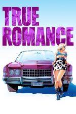 True Romance – Iubire adevărată (1993)