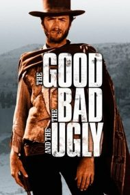 The Good, the Bad and the Ugly – Cel bun, cel rău, cel urât (1966)