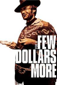 For a Few Dollars More – Pentru câțiva dolari în plus (1965)