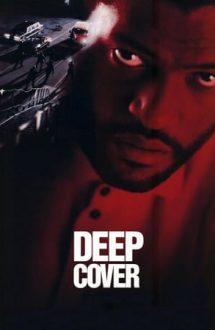 Deep Cover – Agent dublu (1992)