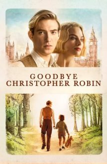 Goodbye Christopher Robin – La revedere, Christopher Robin (2017)