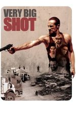 Very Big Shot – Lovitură ca-n filme (2015)