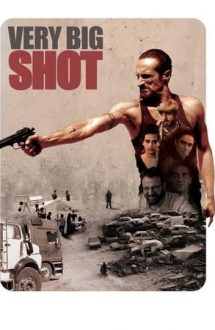 Very Big Shot – Lovitură ca-n filme (2015)