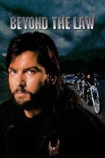 Beyond the Law – La granița legii (1993)