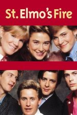 St. Elmo's Fire – Libertinii (1985)
