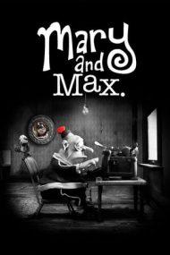Mary and Max – Mary și Max (2009)