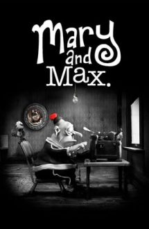 Mary and Max – Mary și Max (2009)