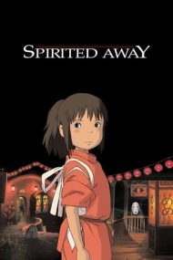 Spirited Away – Călătoria lui Chihiro (2001)