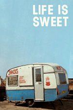Life Is Sweet – Viața e plăcută (1990)