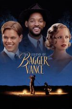 The Legend of Bagger Vance – Misteriosul Bagger Vance (2000)