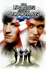 The Falcon and the Snowman – Spionii (1985)