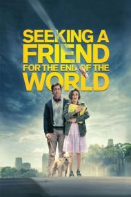 Seeking a Friend for the End of the World – Caut prieten pentru sfârșitul lumii (2012)